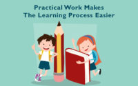 Practical Work Makes The Learning Process Easier